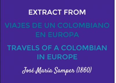 Extract from Viajes de Un Colombiano en Europa/Travels of a Colombian in Europe: José María Samper (1860)